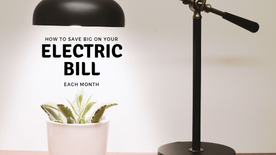 How to Save on Your Electric Bill