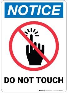 Guests are asked not to touch anything in the home.