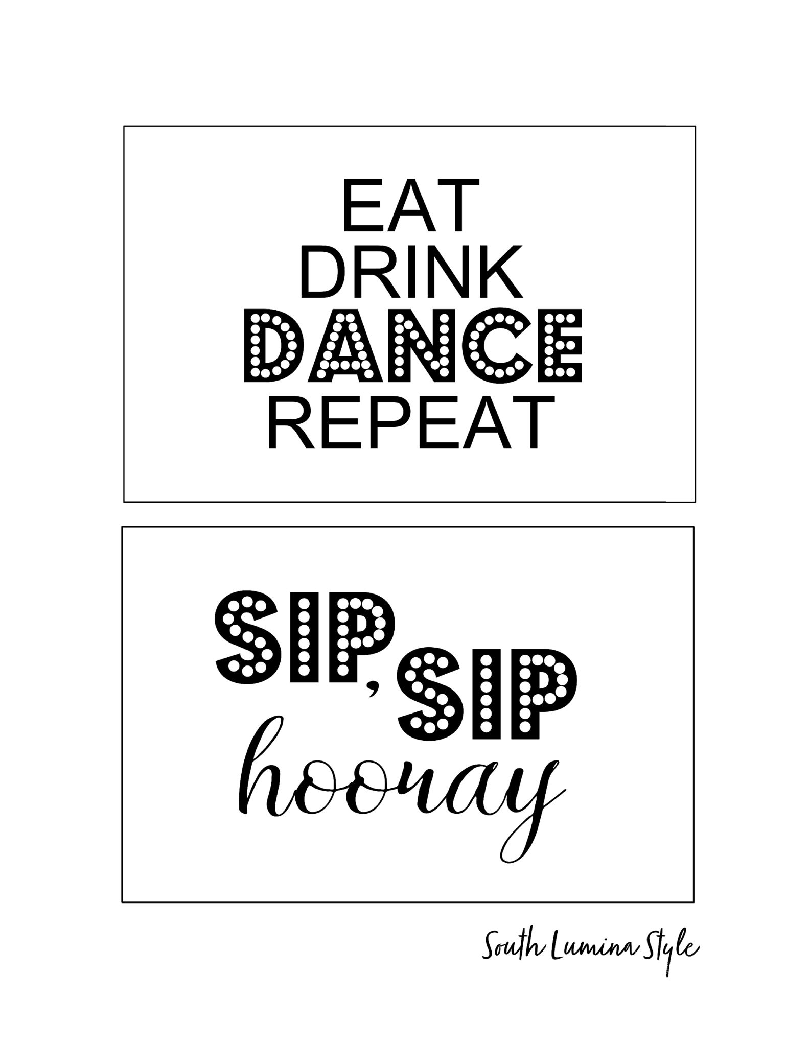 picture about Sip Sip Hooray Printable known as South Lumina Design and style Do it yourself Printable Grownup Birthday Symptoms Try to eat