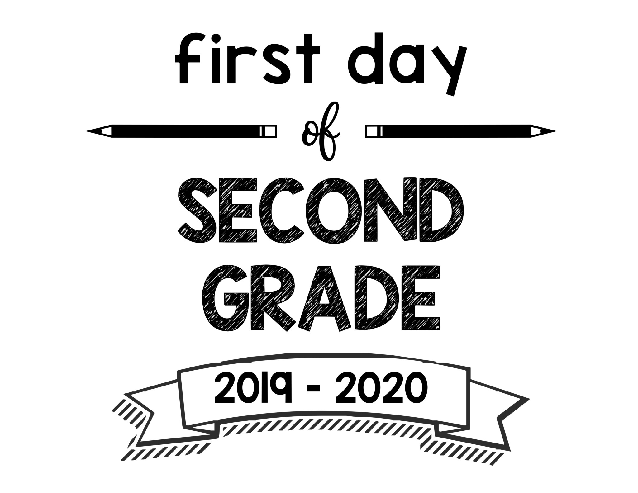 picture about Last Day of 2nd Grade Printable called 1st Working day of Faculty Printable Signs and symptoms 2019 - 2020 Higher education Yr