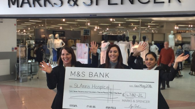 M&S at Handforth Dean raised over £47,000 for St Ann's hospice