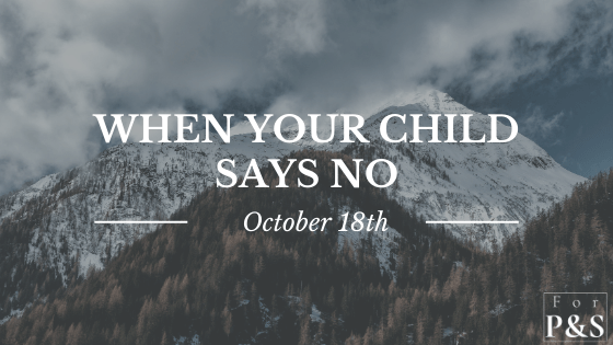 When your child says no