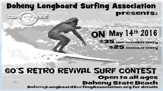 Doheny Longboard Surfing Association 60's Surf Contest May 14 2016