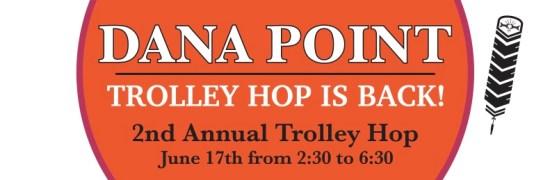 Dana Point Trolley Hop 2016
