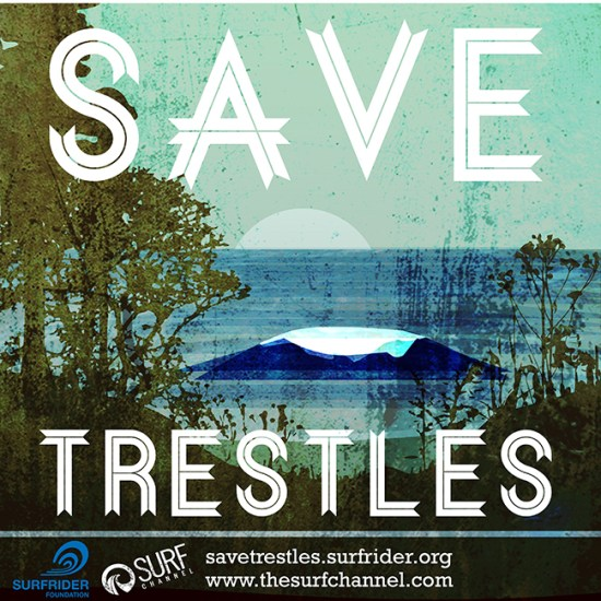 Save Trestles Courtesy of Surfrider.org