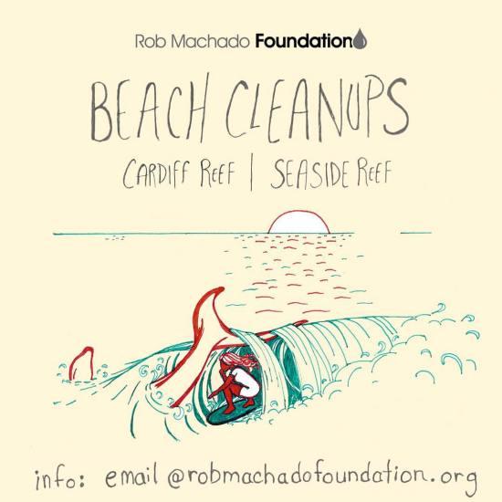 Rob Machado Foundation Beach Cleanup Cardiff Reef CA