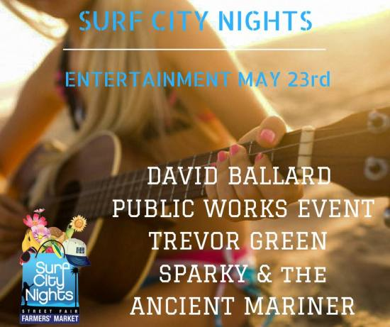 Huntington Beach Surf City Nights Entertainment May 23 2017