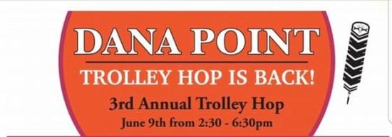 Dana Point Trolley Hop June 9 2017