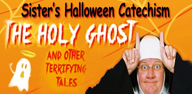 Laguna Playhouse SISTER'S HALLOWEEN CATECHISM October 30 2017