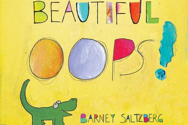 Beautiful Oops by Barney Saltzberg