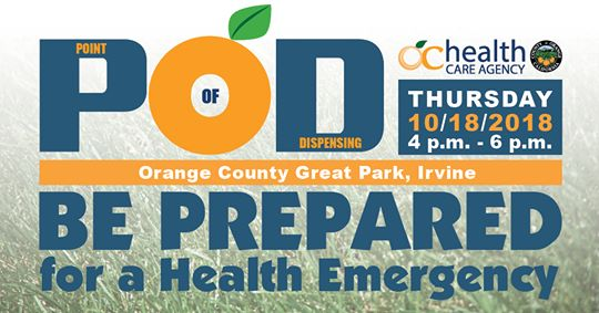 Orange County Health Care Agency POD Event Thursday October 18 2018