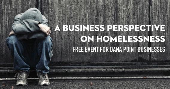 Dana Point Business Prespective on Homelessness