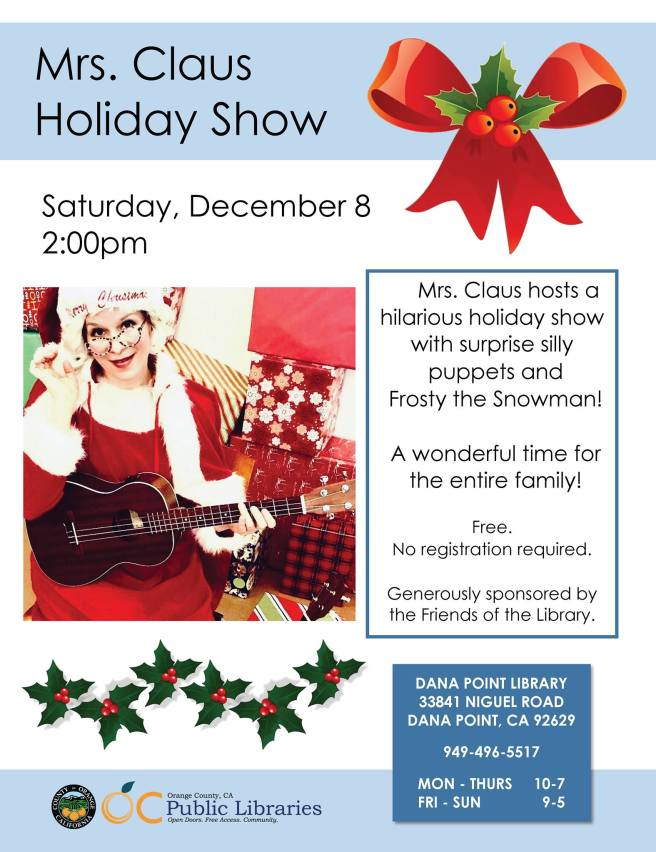 Dana Point Library Mrs. Claus Holiday Show December 8 2018