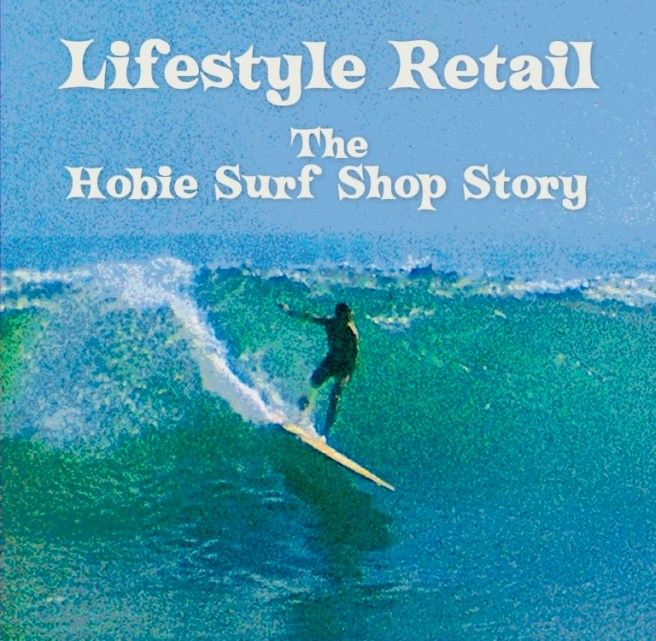 Lifestyle Retail: The Hobie Surf Shop by Joe Dunn