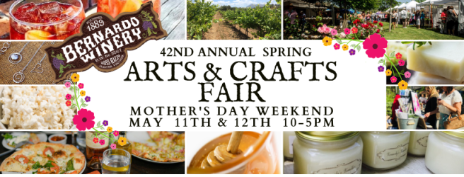 San Diego Bernardo Winery Spring Arts & Crafts Fair Mother's Day May 12 2019