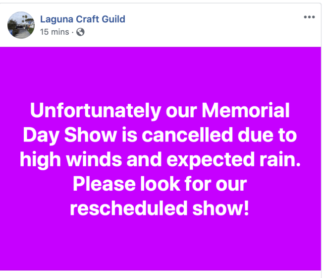 Laguna Beach Craft Guild Sunday May 26 2019 Cancelled Due to Weather