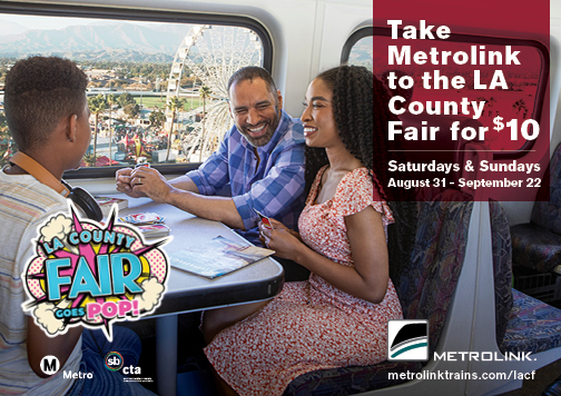 Metrolink to LA County Fair Weekends September 2019