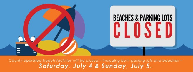 Orange County California Beaches and Parking Lots Closed on July 4 2020 and July 5 2020