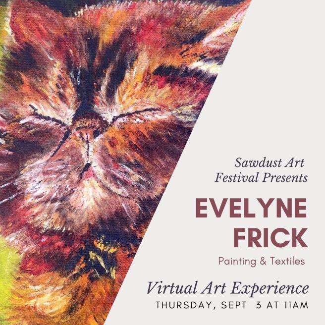 Sawdust Art Festival Visual Art Experience with Evelyne Frick Thursday September 3 2020