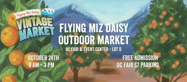 Flying Miz Daisy Outdoor Market at OC Fairgrounds October 24 2020