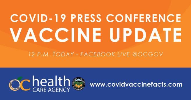 County of Orange COVID-19 Vaccine Update Press Conference