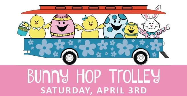 Dana Point Bunny Hop Trolley Saturday April 3 2021
