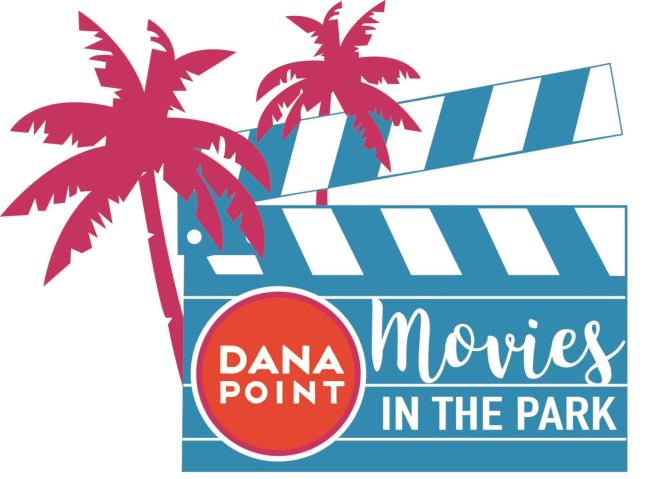 Dana Point Free Movies In The Park Summer 2021