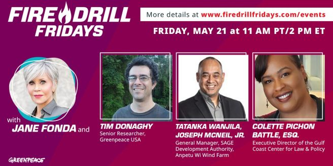Greenpeace Jane Fonda Fire Drill Friday May 21 2021