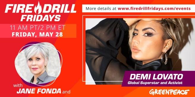 Greenpeace Jane Fonda Fire Drill Fridays Featuring Demi Lovato May 28 2021