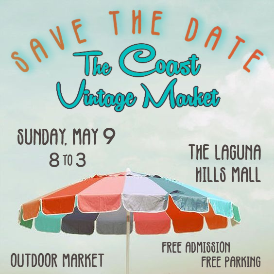 Coast Vintage Market Laguna Hills Mall May 9 2021