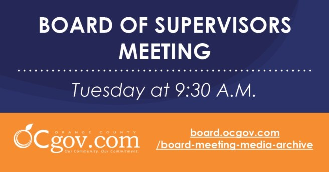 Orange County Board of Supervisors Meeting Tuesday July 27 2021