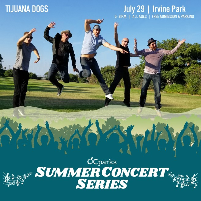 Orange County California Parks Free Summer Concerts in the Park Thursday July 29 2021 Features Tijuana Dogs