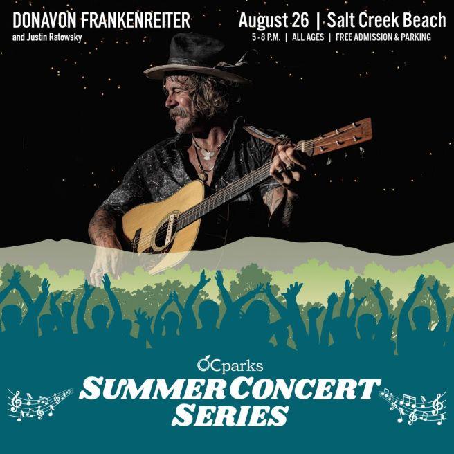 Dana Point Free Concert Thursday August 26 2021 at Salt Creek Beach featuring Donavon Frankenreiter of Orange County Parks