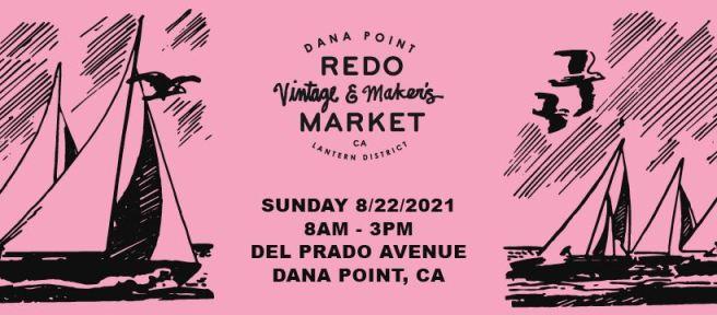 Dana Point Redo Market Lantern District Sunday August 22 2021