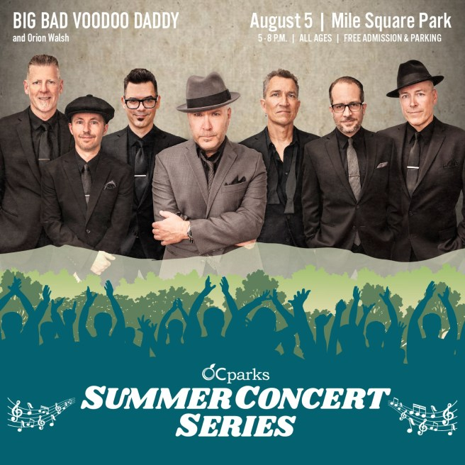 Orange County California Parks Free Summer Concerts Thursday August 5 2021 Presents Big Bad Voodoo Daddy