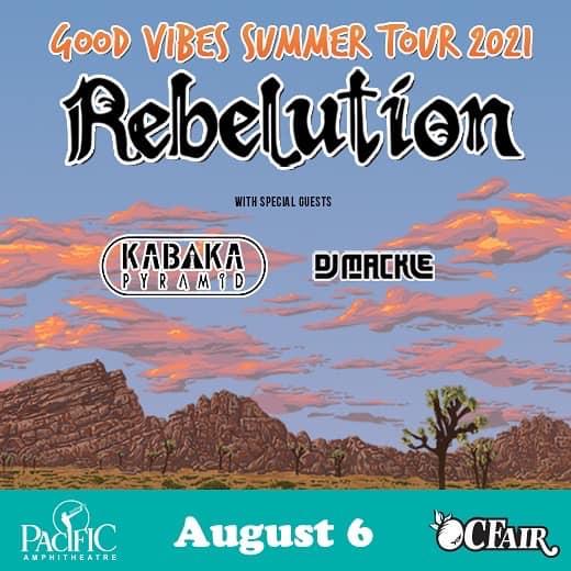 Pacific Amphitheatre Good Vibes Summer Tour Rebelution August 5 2021