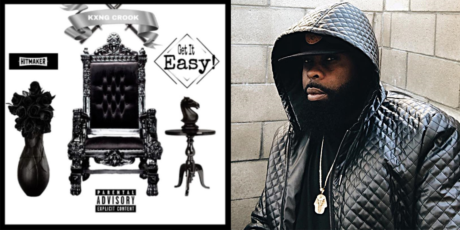 """New Song: Kxng Crooked – """"Get It Easy"""" – Southpawer"""
