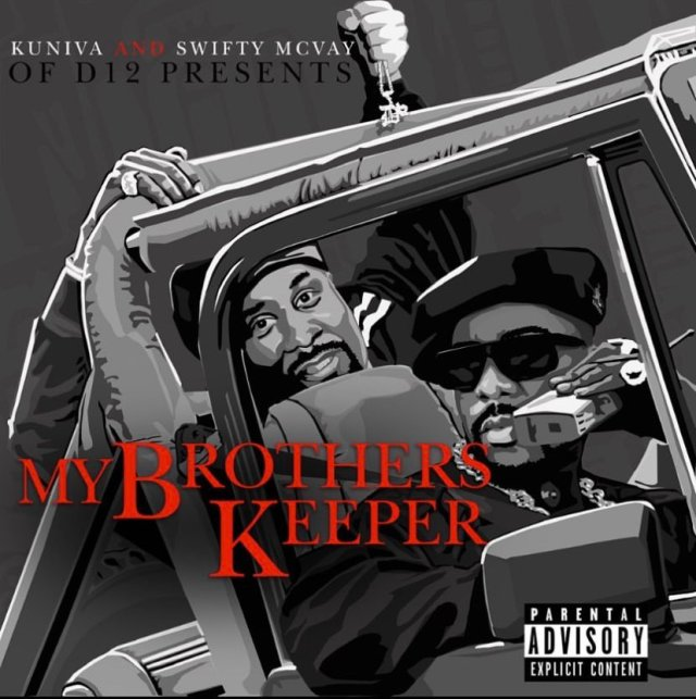 "New Album: Kuniva & Swifty McVay – ""My Brothers Keeper"""