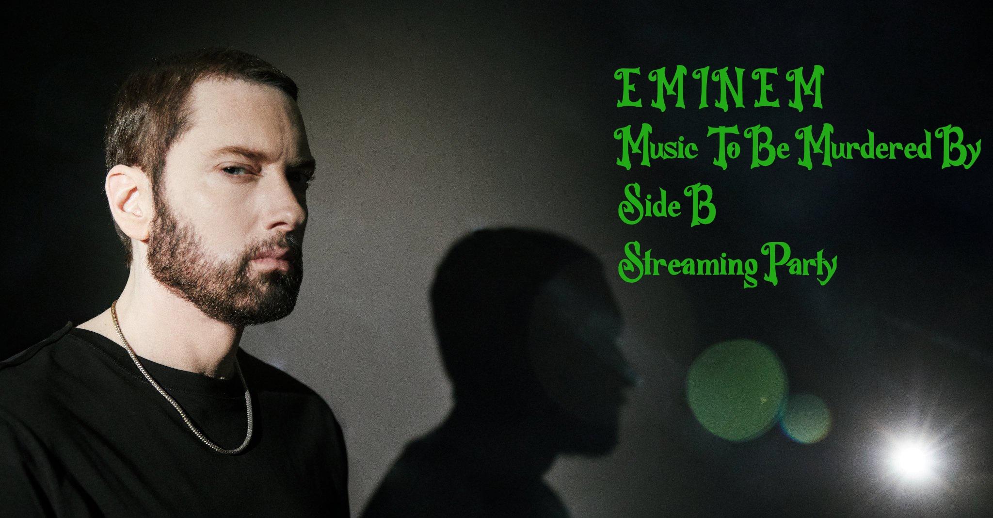 eminem-mtbmb-side-b-streaming-party