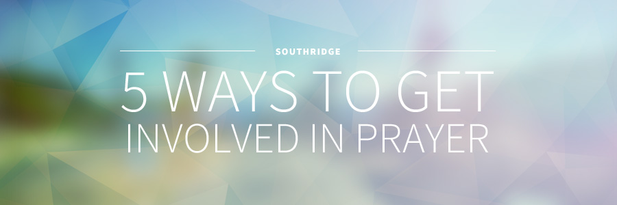 Prayer at SouthRidge Church in Langley