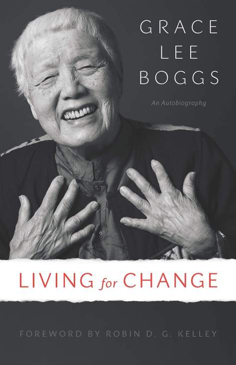 """Cover of """"Living for Change"""" by Grace Lee Boggs."""