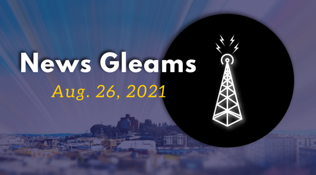 """Stylized blue background with subtle rays of light and text overlay that reads """"News Gleams Aug. 26, 2021"""" with a black circle on the right with a white graphic of a radio tower appearing to emitting lightning bolts. In the background is a South Seattle skyline featuring the Pacific Medical Center."""