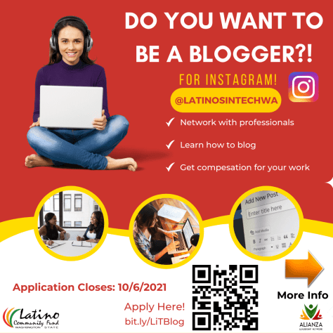 """Photo advertising the Latinos in Tech's Youth Inspired Blogger Bootcamp with white text on a red background that reads, """"Do you want to be a blogger? For Instagram! @LatinosInTechWA Network with professionals, learn how to blog, and get compensation for your work."""""""