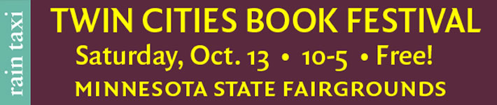 Twin Cities Book Festival, MN State Fairgrounds, Saturdau. Oct 13, 2018, 10-5, Free!