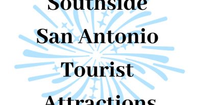 Southside San Antonio Tourist Attractions