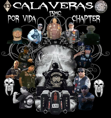 In Loving Memory of Calaveras MC Fallen Brothers