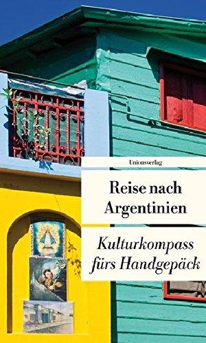 Argentinien Reise