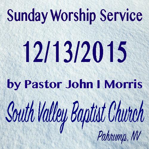 Dec 13 2015 Sermon