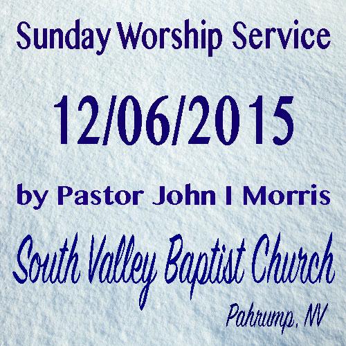 Dec 6 2015 Sermon