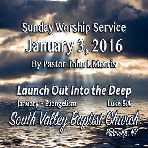 January 3 2016 Sermon